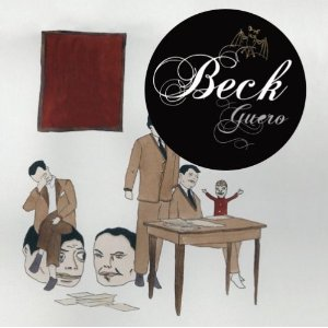 Beck : Guero   [P/M]  (* 2005 Grammy Nomination - Best Alt Album)