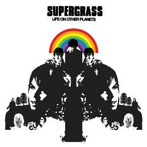 Supergrass : Life On Other Planets   [P/M]