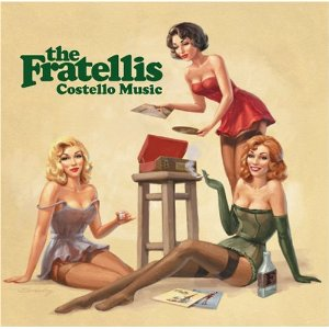 The Fratellis : Costello Music
