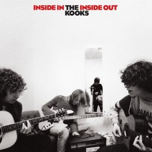 The Kooks : Inside In/Inside Out